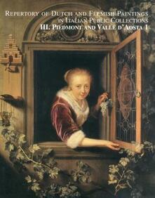Festivalpatudocanario.es Piemonte and Valle d'Aosta. Repertory of dutch and flemish paintings in italian public collections. Ediz. illustrata. Vol. 1 Image