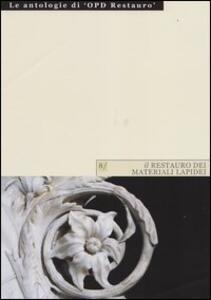 Il restauro dei materiali lapidei. Vol. 1 - M. Cristina Improta - copertina