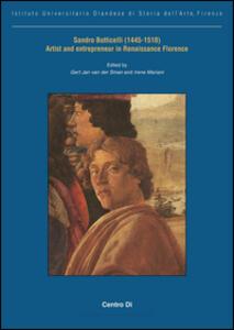 Sandro Botticelli (1445-1510) artist and entrepreneur in Renaissance Florence