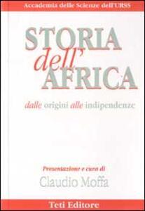 Storia dell'Africa. Dalle origini alle indipendenze - copertina