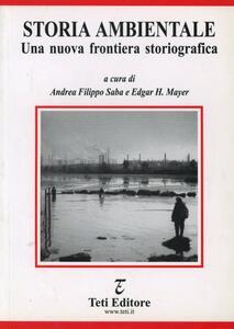 Storia ambientale. Una nuova frontiera storiografica
