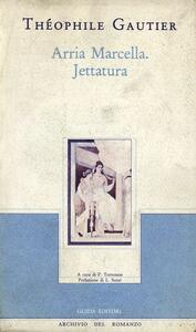 Arria Marcella. Jettatura - Théophile Gautier - copertina