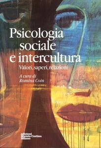 Psicologia sociale e intercultura. Valori, saperi, relazioni - Romina Coin - copertina
