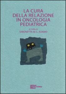 La cura della relazione in oncologia pediatrica
