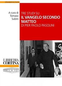 Tre studi su il «Vangelo secondo Matteo» di Pier Paolo Pasolini