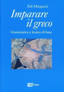 Imparare il greco. Grammatica e lessico di base.pdf