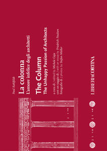 La colonna. L'amore infelice degli architetti - Paul Kahlfedlt - copertina