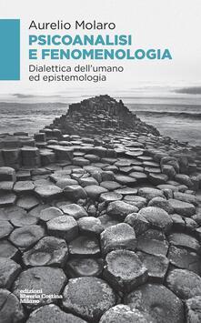 Mercatinidinataletorino.it Psicoanalisi e fenomenologia. Dialettica dell'umano ed epistemologia Image