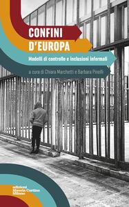 Confini d'Europa. Modelli di controllo e inclusioni informali - copertina