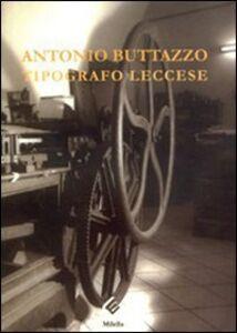 Antonio Buttazzo. Tipografo leccese