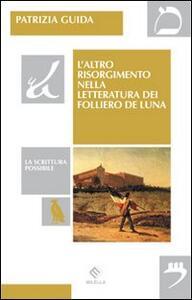 L' altro risorgimento nella letteratura dei Folliero De Luna - Patrizia Guida - copertina