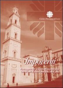 Impoveriti. Primo rapporto 2011 su povertà ed esclusione sociale. Dati dei centri di ascolto caritas della città di Lecce - copertina