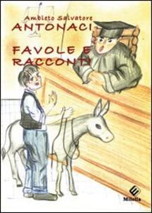 Favole e racconti - Ambleto S. Antonaci - copertina