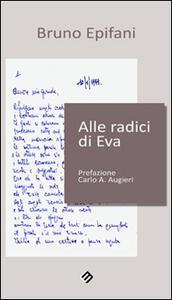 Alle radici di Eva - Bruno Epifani - copertina