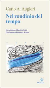 Nel rondinio del tempo. Ediz. multilingue - Carlo Alberto Augieri - copertina