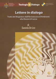 Lettere in dialogo. Tratti del magistero dell'arcivescovo D'ambrosio alla diocesi di Lecce - Daniela De Leo - copertina