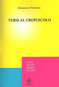 Versi al crepuscolo - Domenico Pulimeno - copertina