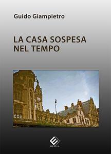 La casa sospesa - Guido Giampietro - copertina