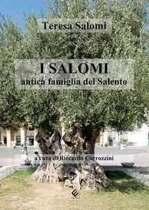 I Salomi antica famiglia del Salento - Teresa Salomi - copertina