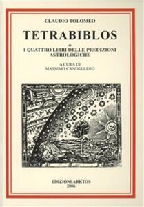 Tetrabiblos o I quattro libri delle predizioni astrologiche - Claudio Tolomeo - copertina