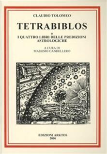 Mercatinidinataletorino.it Tetrabiblos o I quattro libri delle predizioni astrologiche Image