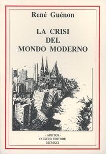 La crisi del mondo moderno - René Guénon - copertina