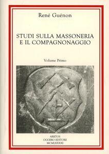 Studi sulla massoneria e il compagnonaggio - René Guénon - copertina