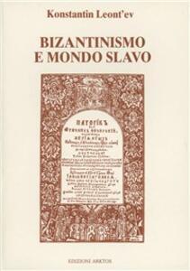 Bizantinismo e mondo slavo - Konstantin Leont'ev - copertina