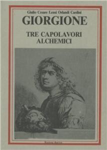 Giorgione. Tre capolavori alchemici
