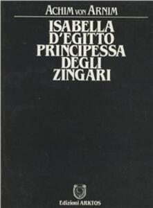 Isabella d'Egitto, principessa degli zingari