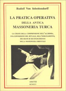 La pratica operativa della antica massoneria turca - Rudolf von Sebottendorff - copertina
