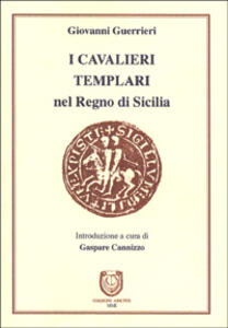 Cavalieri Templari nel Regno di Sicilia - Giovanni Guerrazzi - copertina