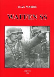 Le Waffen SS - Jean Mabire - copertina