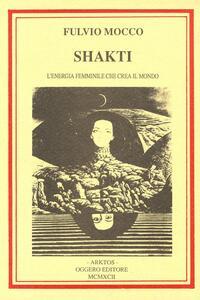 Shakti. L'energia femminile che crea il mondo