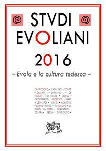 Studi evoliani 2016. Evola e la cultura tedesca