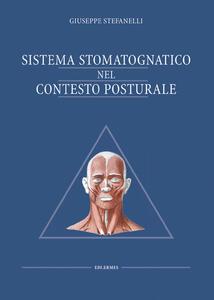 Sistema stomatognatico nel contesto posturale - Giuseppe Stefanelli - copertina