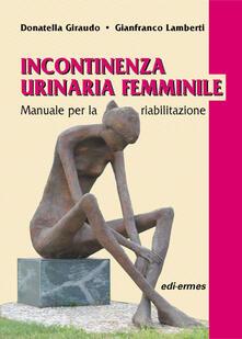 Festivalpatudocanario.es Incontinenza urinaria femminile. Manuale per la riabilitazione Image