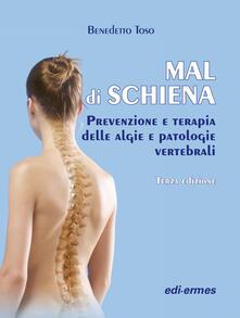 Mal di schiena. Prevenzione e terapia delle algie e patologie vertebrali.pdf