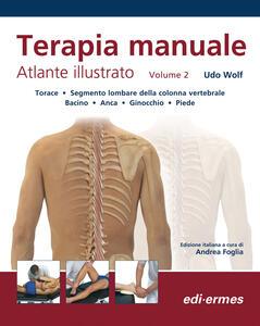 Terapia manuale. Atlante illustrato. Vol. 2 - Udo Wolf - copertina