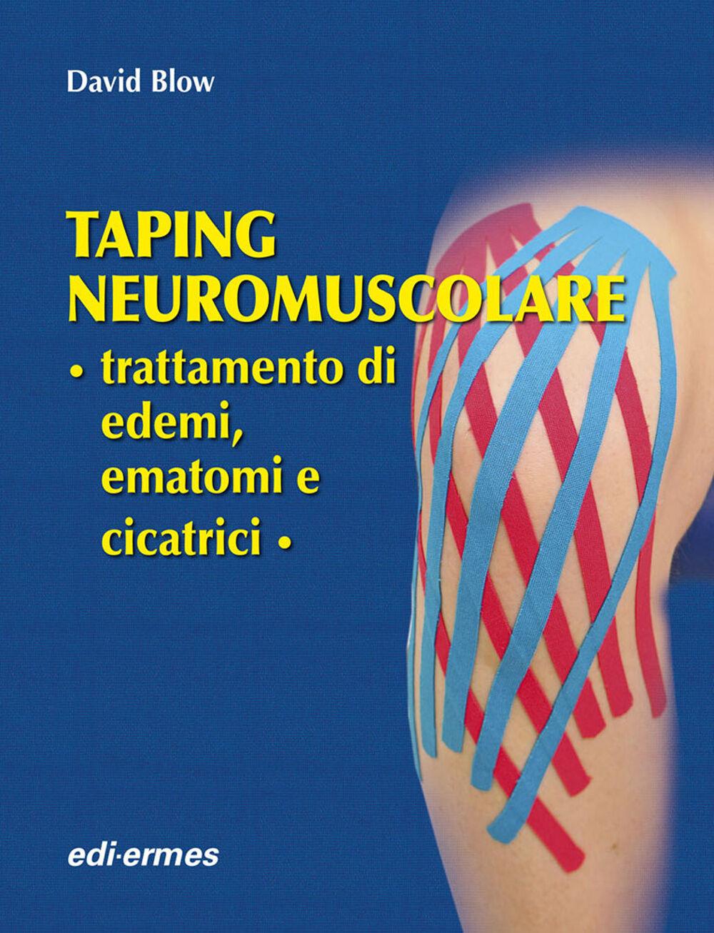 Taping neuromuscolare. Trattamento di edemi, ematomi e cicatrici