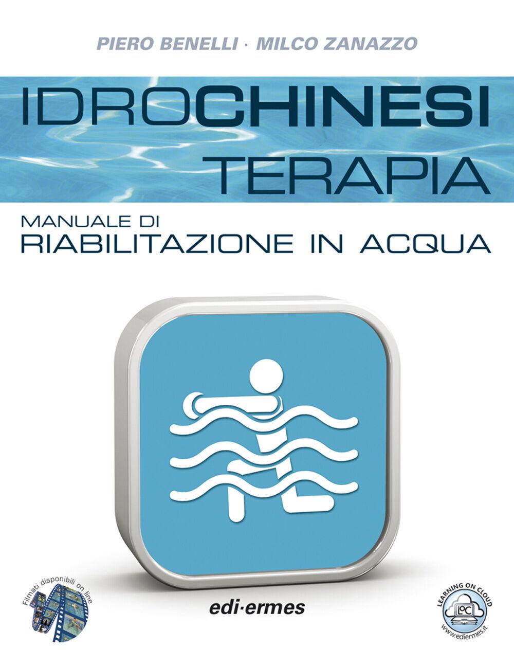 Idrochinesiterapia. Manuale di riabilitazione in acqua