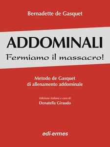 Addominali. Fermiamo il massacro! Metodo de Gasquet di allenamento addominale - Bernadette de Gasquet - copertina