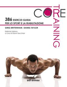 Collegiomercanzia.it Core training. 386 esercizi guida per lo sport e la riabilitazione Image
