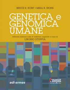 Genetica e genomica umane - Bruce R. Korf,Mira B. Irons - copertina