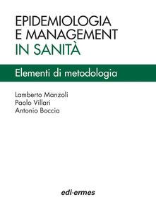 Criticalwinenotav.it Epidemiologia e management in sanità. Elementi di metodologia Image