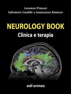 Neurology book. Clinica e terapia - Lorenzo Pinessi,Salvatore Gentile,Innocenzo Rainero - copertina