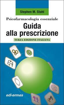 Psicofarmacologia essenziale. Guida alla prescrizione.pdf