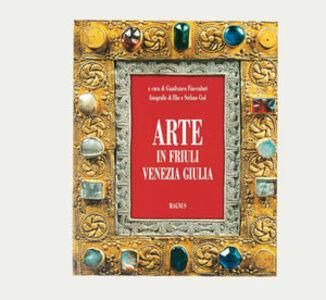Arte in Friuli Venezia Giulia