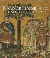 Bisanzio in Sicilia e nel sud dell'Italia