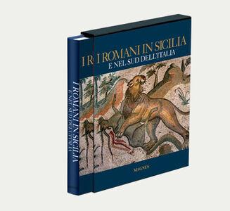 I romani in Sicilia e nel sud dell'Italia
